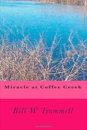 Miracle at Coffee Creek 19177856
