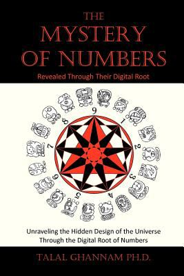 The Mystery of Numbers: Revealed Through Their Digital Root (2nd Edition)
