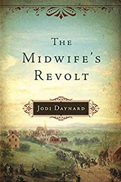 The Midwife's Revolt (The Midwife Series)