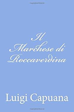 Il Marchese di Roccaverdina (Italian Edition)