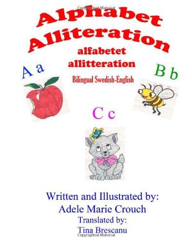Alphabet Alliteration Bilingual Swedish English 9781478117834