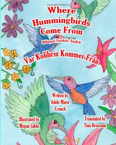 Where Hummingbirds Come from Bilingual Swedish English