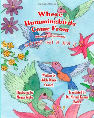 Where Hummingbirds Come from Bilingual English Hindi