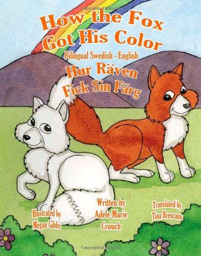 How the Fox Got His Color Bilingual English Swedish