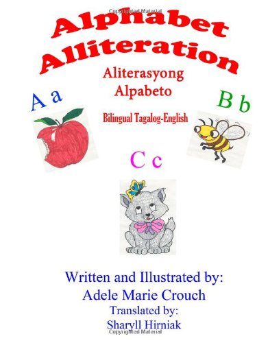 Alphabet Alliteration Bilingual Tagalog English 9781478169116