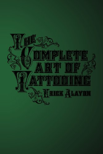 The Complete Art of Tattooing