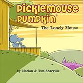 Picklemouse Pumpkin: The Lonely Mouse 23701634