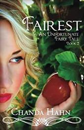 Fairest: An Unfortunate Fairy Tale Book 2 (Volume 2) 22108716