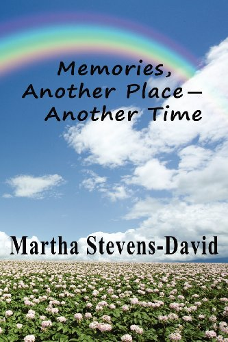 Memories, Another Place - Another Time