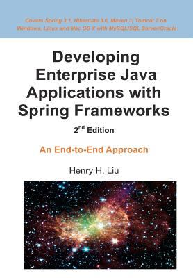Developing Enterprise Java Applications with Spring Frameworks 9781478289319