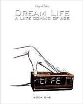 Dream Life: A Late Coming of Age, Vol. 1 23239178
