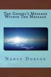 The Gospel's Message Within the Message 19497847