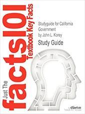 Studyguide for California Government by John L. Korey, ISBN 9780547041933
