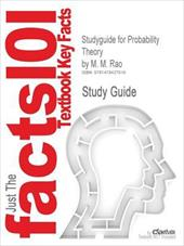 Studyguide for Probability Theory by M. M. Rao, ISBN 9780387277301 20012837