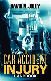 The Car Accident Injury Handbook 20208332