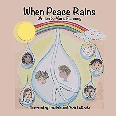 When Peace Rains
