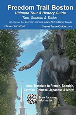 Freedom Trail Boston - Ultimate Tour & History Guide - Tips, Secrets, & Tricks