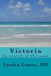 Victoria, In search of the past: In search of the past (Volume 1) 21880489
