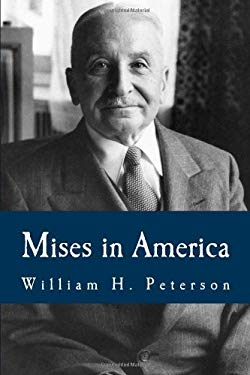 Mises in America (Large Print Edition)
