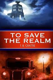 To Save the Realm 21981324