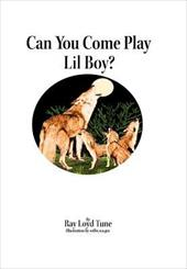 Can You Come Play Lil Boy? 19991587