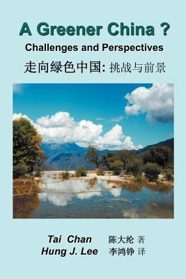 A Greener China?: Challenges and Perspective 9781479704187