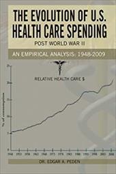 The Evolution of U.S. Health Care Spending Post World War II: An Empirical Analysis: 1948-2009 20379301