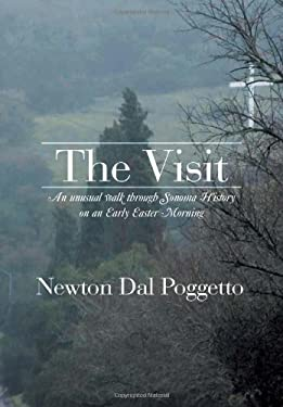 The Visit: An Unusual Walk Through Sonoma History on an Early Easter Morning