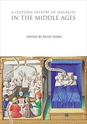 A Cultural History of Sexuality in the Middle Ages 20991489
