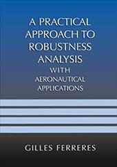 A Practical Approach to Robustness Analysis with Aeronautical Applications 21248586