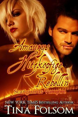 Amaurys Hitzkoepfige Rebellin 9781470004163