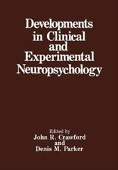 Developments in Clinical and Experimental Neuropsychology 21367035