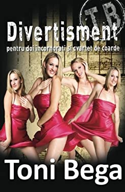 Divertisment Pentru Doi Incornorati Si Cvartet de Coarde 9781478382232