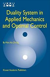 Duality System in Applied Mechanics and Optimal Control 21250552