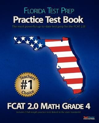 Florida Test Prep Practice Test Book Fcat 2.0 Math Grade 4 9781470099923