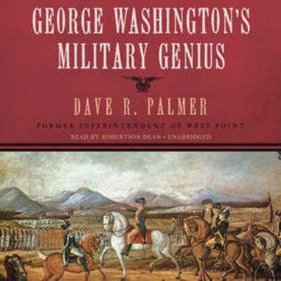 George Washington's Military Genius 9781470808433