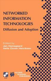 Networked Information Technologies: Diffusion and Adoption 21365526