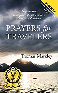 Prayers for Travelers: In English, Espanol, Francais, Deutsch, and Italiano