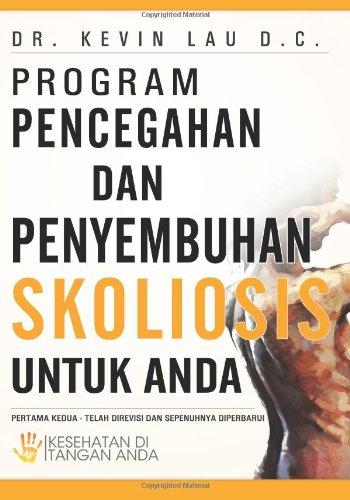Program Pencegahan Dan Penyembuhan Skoliosis Untuk Anda 9781470158330