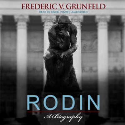 Rodin: A Biography 9781470846855