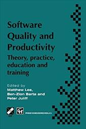 Software Quality and Productivity: Theory, practice, education and training 21248692