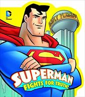 Superman Fights for Truth! 20862684
