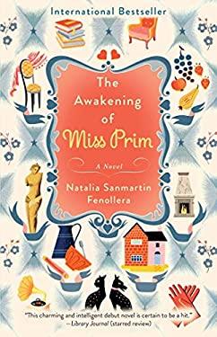 The Awakening of Miss Prim: A Novel