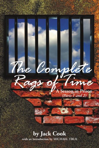 The Complete Rags of Time: A Season in Prison: (Parts 1 and 2) 9781477137390
