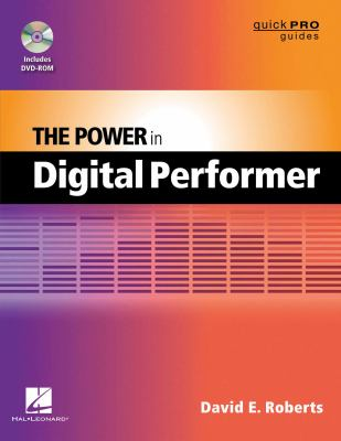 The Power in Digital Performer 9781476815145