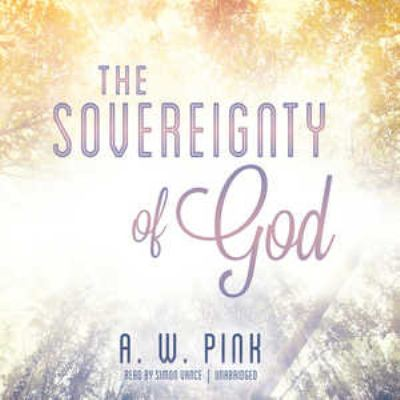 The Sovereignty of God 9781470847821