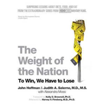 The Weight of the Nation: To Win, We Have to Lose 9781470807795