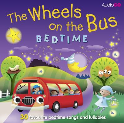 Wheels on the Bus Bedtime 9781471348174