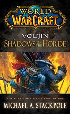 World of Warcraft: Vol'jin: Shadows of the Horde: Mists of Pandaria Book 2