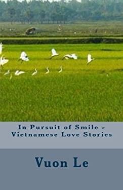 In Pursuit of Smile - Vietnamese Love Stories